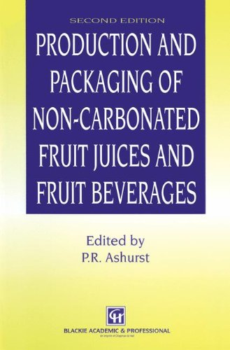 9780751401691: Production and Packaging on Non-Carbonated Fruit Juices and Fruit Beverages