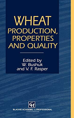 9780751401813: Wheat: Production, Properties and Quality