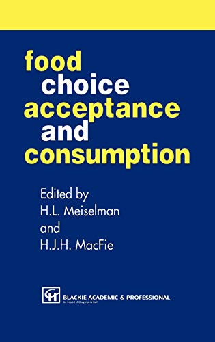9780751401929: Food Choice, Acceptance and Consumption