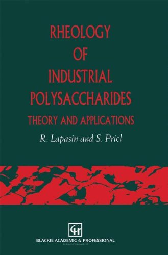 9780751402117: Rheology of Industrial Polysaccharides : Theory and Applications