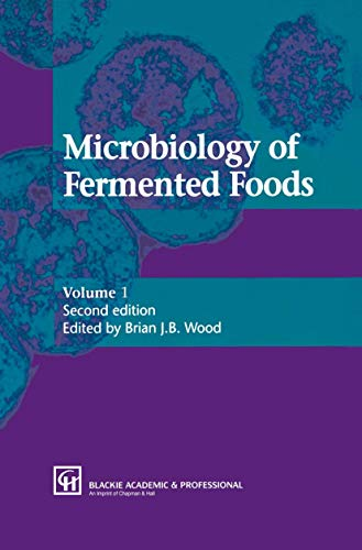 Microbiology of Fermented Foods, Set (Hardcover): Brian J.B. Wood