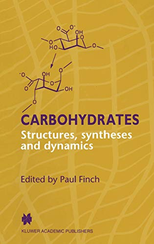 Carbohydrates: Structures, Syntheses and Dynamics