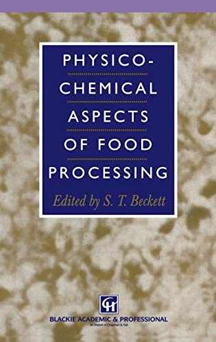 9780751402407: Physico-Chemical Aspects of Food Processing