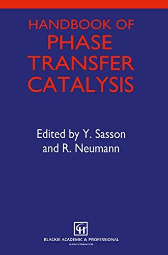 9780751402582: Handbook of Phase Transfer Catalysis