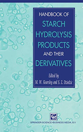 9780751402698: Handbook of Starch Hydrolysis Products and their Derivatives