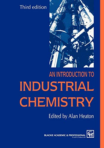 9780751402728: An Introduction to Industrial Chemistry
