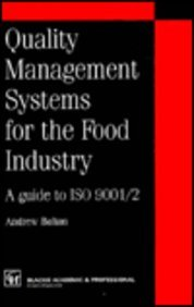 9780751403039: Quality management systems for the food industry (Chapman & Hall Practical Approaches to Food Control & Food Q)