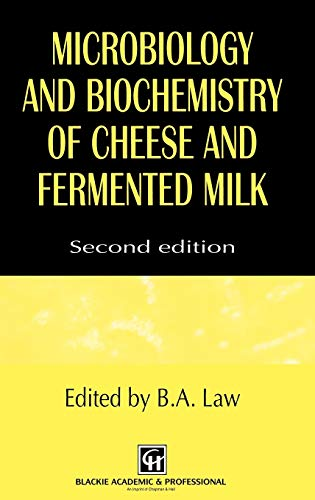 9780751403466: Microbiology and Biochemistry of Cheese and Fermented Milk