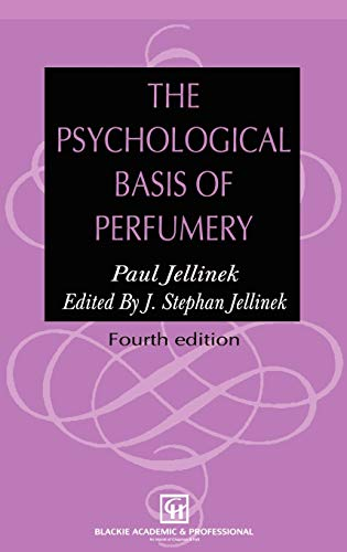 9780751403688: The Psychological Basis of Perfumery
