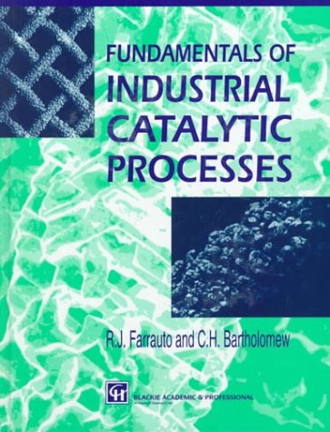 9780751404067: Fundamentals of industrial catalytic processes