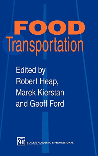 Food Transportation (0751404128) by Marek Kierstan; Robert Heap; Geoff Ford