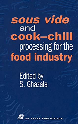 9780751404333: Sous Vide and Cook-Chill Processing for the Food Industry (Chapman & Hall Food Science Book)
