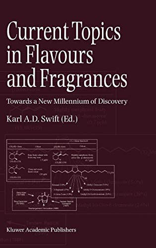9780751404906: Current Topics in Flavours and Fragrances: Towards a New Millennium of Discovery