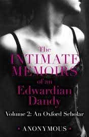 Intimate Memoirs of Edward an Edwardian Dandy: Mountjoy, Rupert