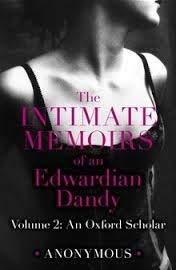 9780751500073: The Intimate Memoirs of An Edwardian Dandy: Volume 2: An Oxford Scholar