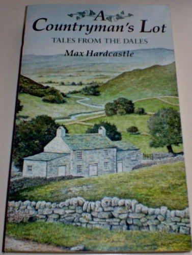 A Countryman's Lot: Hardcastle, Max