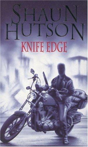 Knife Edge: Hutson, Shaun