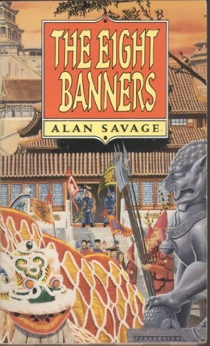 The Eight Banners: Savage, Alan