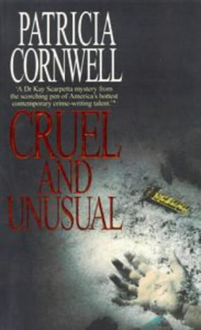 9780751501681: Cruel and Unusual