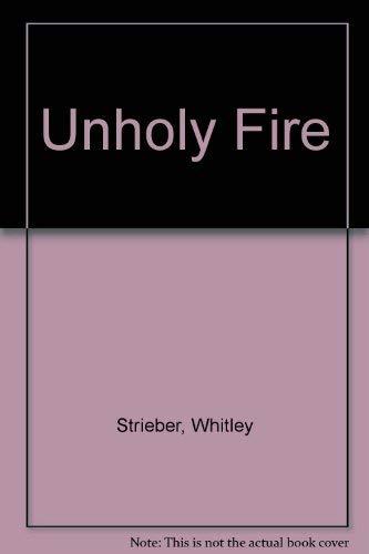 9780751501858: Unholy Fire