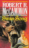 Swan Song (0751501964) by Robert R. McCammon