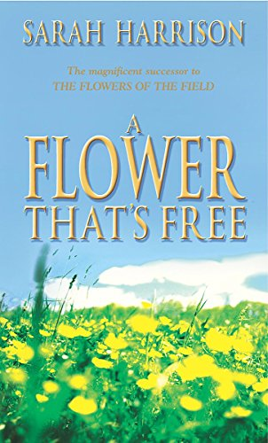 9780751502336: A Flower That's Free