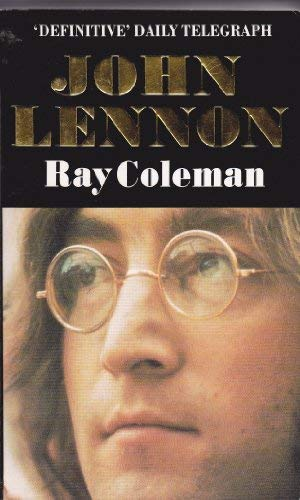 John Lennon (9780751502893) by Coleman/Ray