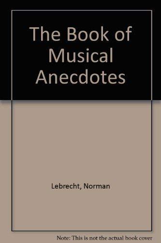 9780751502992: The Book of Musical Anecdotes