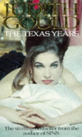 The Texas Years: Gould, Judith