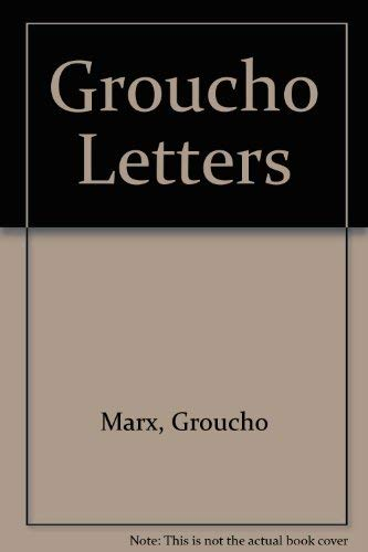 9780751504118: Groucho Letters