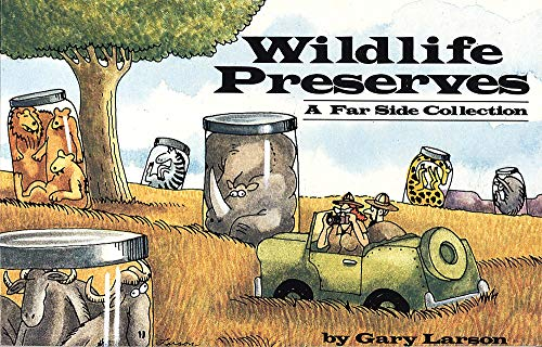 9780751504224: Wildlife Preserves: A Far Side Collection