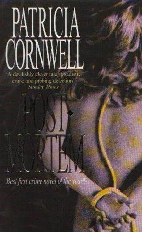 Postmortem (Kay Scarpetta): Cornwell, Patricia Daniels