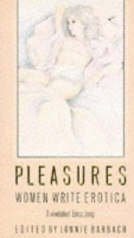 9780751505016: Pleasures: Women Write Erotica