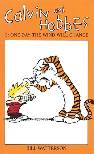 9780751505092: Calvin And Hobbes Volume 2: One Day the Wind Will Change: The Calvin & Hobbes Series (v. 2)
