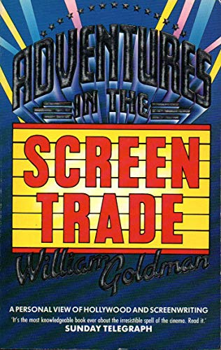 9780751505771: Adventures In The Screen Trade: A Personal View of Hollywood