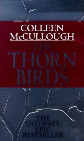 The Thorn birds: McCullough, Colleen