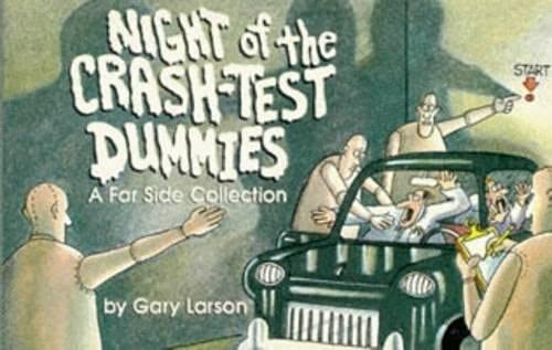 9780751506891: Night Of The Crash Test Dummies: A Far Side Collection