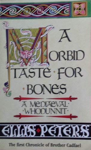A Morbid Taste for Bones (0751507121) by Peters, Ellis