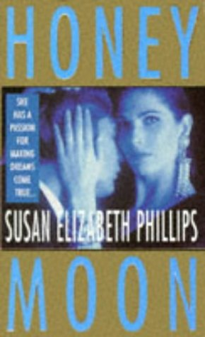 Honey Moon by Susan Elizabeth Phillips (0751507202) by Susan Elizabeth Phillips