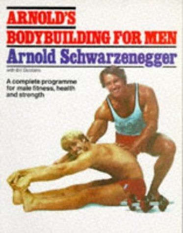 9780751507430: Arnold's Bodybuilding for Men
