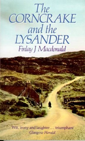 The Corncrake and the Lysander: Macdonald, Finlay J.