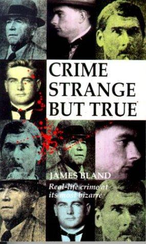 9780751507942: Crime Strange But True: Some Remarkable Cases