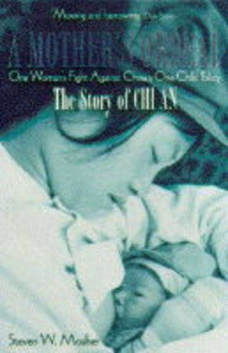 Stock image for A Mother's Ordeal: Story of Chi An - One Woman's Fight Against China's One-child Policy for sale by ThriftBooks-Atlanta