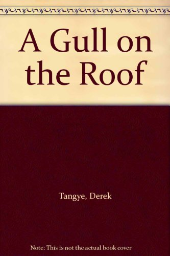 9780751508437: A Gull on the Roof
