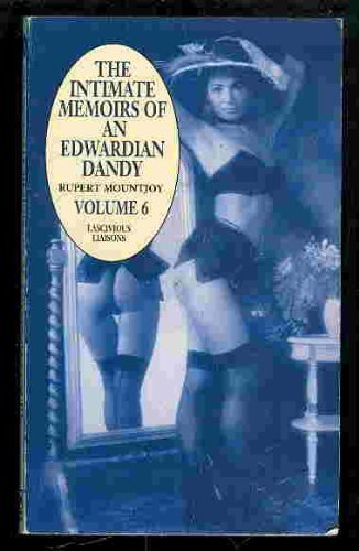 Intimate Memoirs of an Edwardian Dandy: v.6: Mountjoy, Rupert