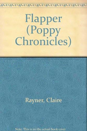 9780751508659: Flapper (The Poppy chronicles)