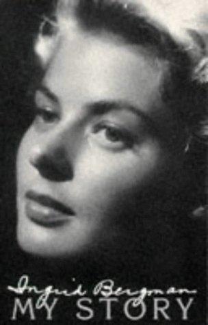 9780751508703: Ingrid Bergman My Story