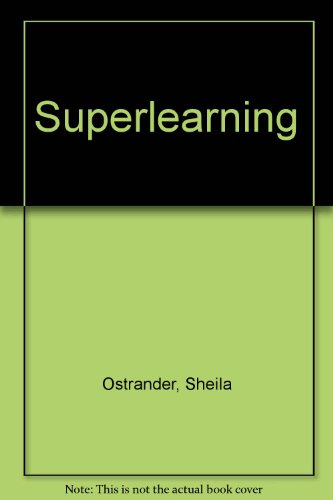 9780751508871: Superlearning: The New Stress-Free Rapid Learning Techniques to Develop Supermemory
