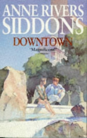 Downtown: Anne River Siddons