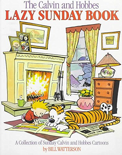 The Calvin and Hobbes` Lazy Sunday Book: Bill Watterson